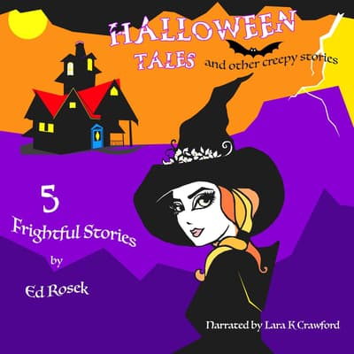HALLOWEEN TALES and other creepy stories by Ed Rosek audiobook