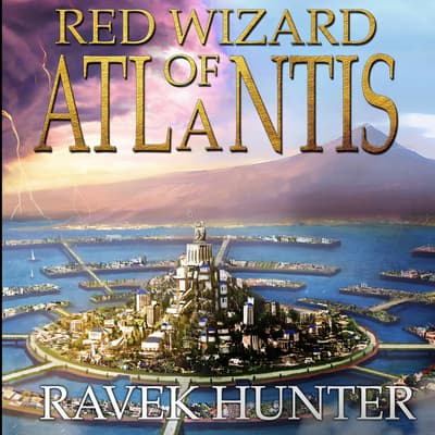 Red Wizard of Atlantis by Ravek Hunter audiobook