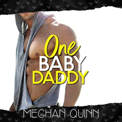 One Baby Daddy (Dating by Numbers Series Book 3) by Meghan Quinn audiobook