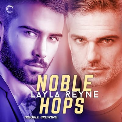 Noble Hops by Layla Reyne audiobook