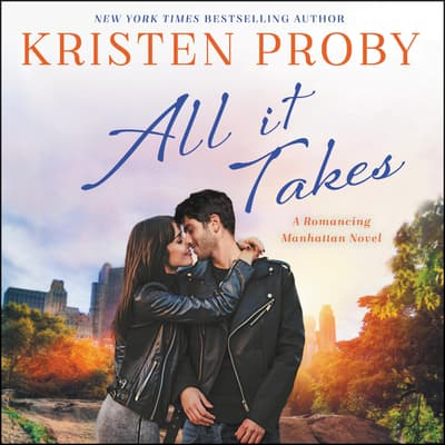 All It Takes by Kristen Proby audiobook
