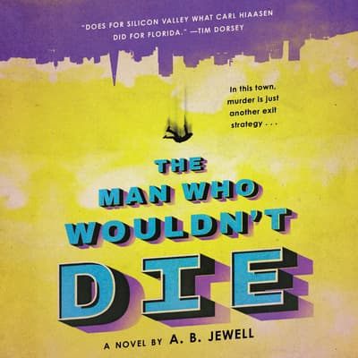 The Man Who Wouldn't Die by A. B. Jewell audiobook
