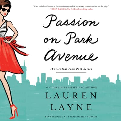 Passion on Park Avenue by Lauren Layne audiobook