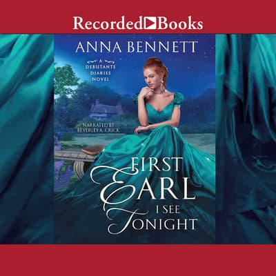 First Earl I see Tonight by Anna Bennett audiobook