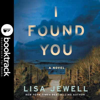 I Found You - Booktrack Edition by Lisa Jewell audiobook