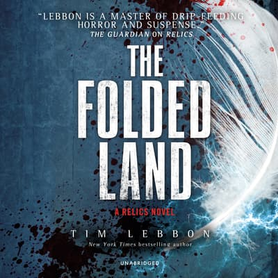 The Folded Land by Tim Lebbon audiobook