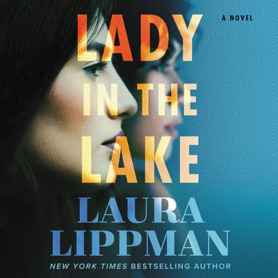 Lady in the Lake by Laura Lippman audiobook