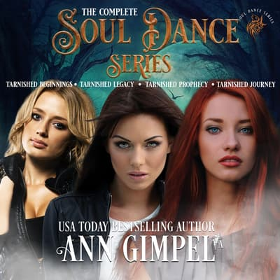 Soul Dance (4-Book Series) by Ann Gimpel audiobook