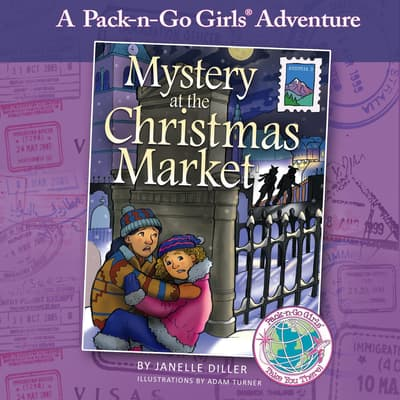 Mystery at the Christmas Market: Austria 3 by Janelle Diller audiobook