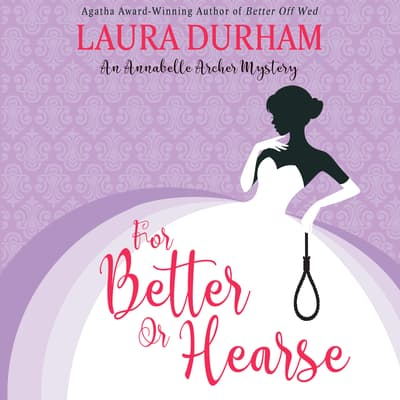 For Better Or Hearse by Laura Durham audiobook