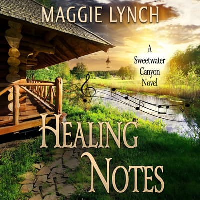 Healing Notes by Maggie Lynch audiobook