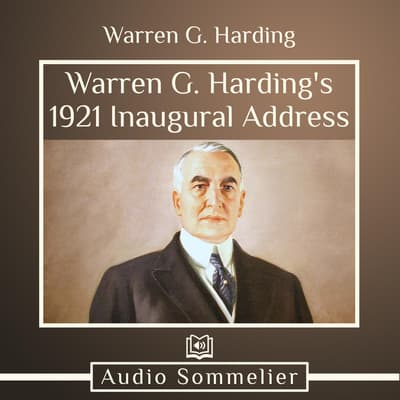 Warren G. Harding's  1921 Inaugural Address by Warren G. Harding audiobook