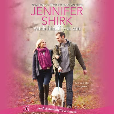 Catch Him If You Can by Jennifer Shirk audiobook
