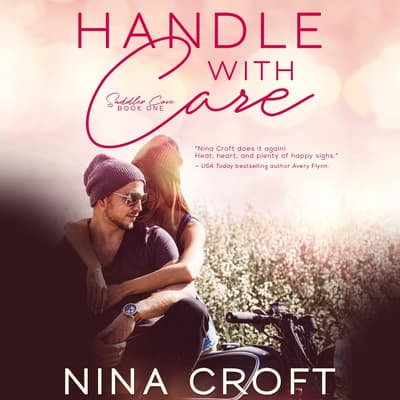 Handle with Care by Nina Croft audiobook
