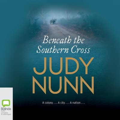 Beneath the Southern Cross by Judy Nunn audiobook