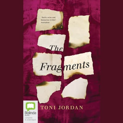 The Fragments by Toni Jordan audiobook