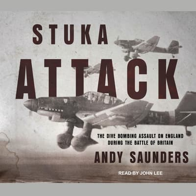 Stuka Attack by Andy Saunder audiobook