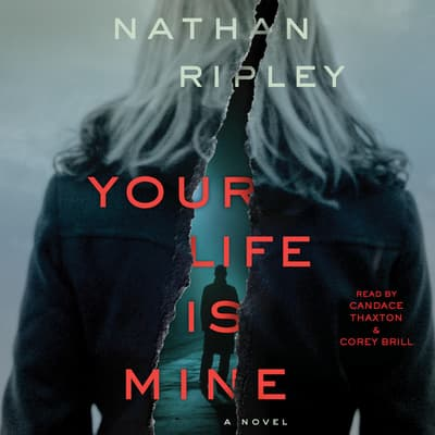 Your Life is Mine by Nathan Ripley audiobook