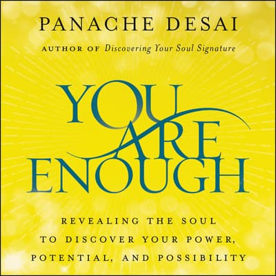 You Are Enough by Panache Desai audiobook