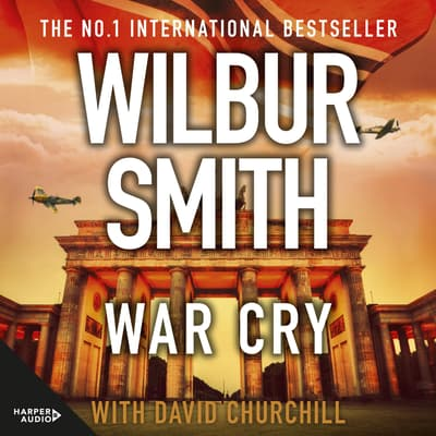 War Cry by Wilbur Smith audiobook