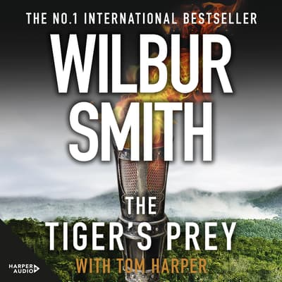 The Tiger's Prey by Wilbur Smith audiobook