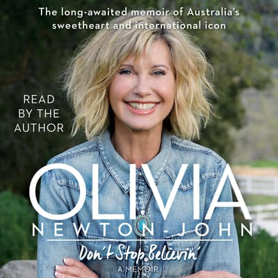 Don't Stop Believin' by Olivia Newton-John audiobook