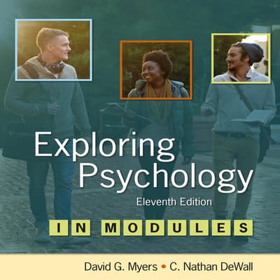 Exploring Psychology 11/e in Modules by David G. Myers audiobook