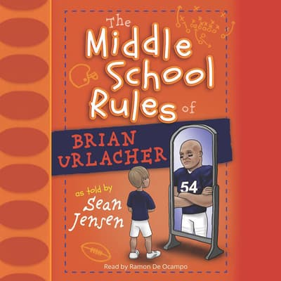 Middle School Rules of Brian Urlacher by Sean Jensen audiobook
