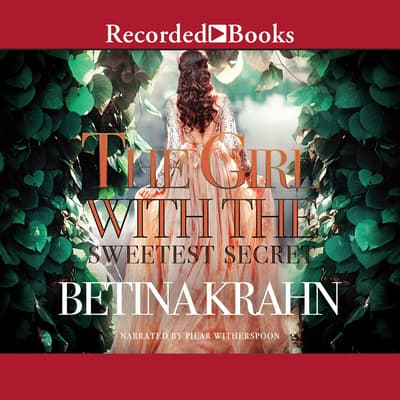 The Girl with the Sweetest Secret by Betina Krahn audiobook