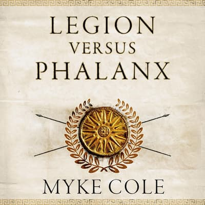 Legion versus Phalanx by Myke Cole audiobook
