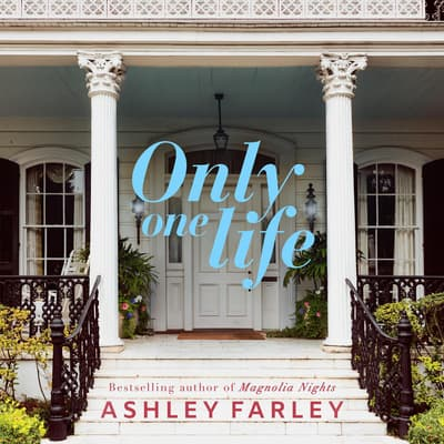 Only One Life by Ashley Farley audiobook