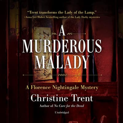 A Murderous Malady by Christine Trent audiobook