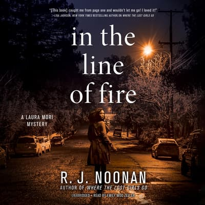 In the Line of Fire by Rosalind Noonan audiobook