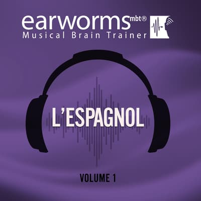 L'espagnol, Vol. 1 by Earworms Learning audiobook