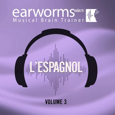 L'espagnol, Vol. 3 by Earworms Learning audiobook