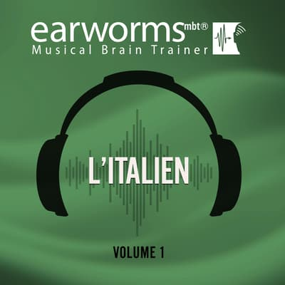 L'italien, Vol. 1 by Earworms Learning audiobook