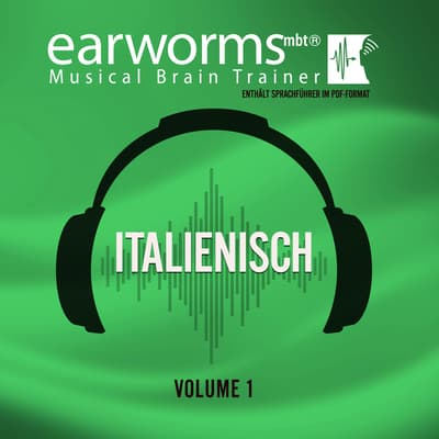 Italienisch, Vol. 1 by Earworms Learning audiobook
