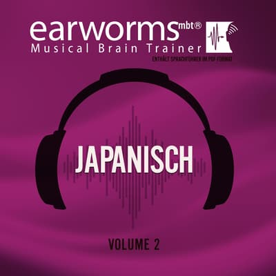 Japanisch, Vol. 2 by Earworms Learning audiobook