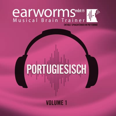 Portugiesisch, Vol. 1 by Earworms Learning audiobook