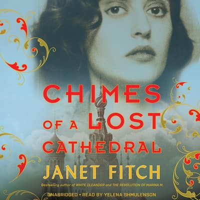Chimes of a Lost Cathedral by Janet Fitch audiobook