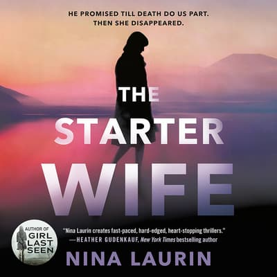 The Starter Wife by Nina Laurin audiobook
