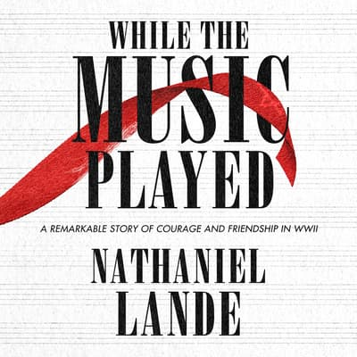 While the Music Played by Nathaniel Lande audiobook