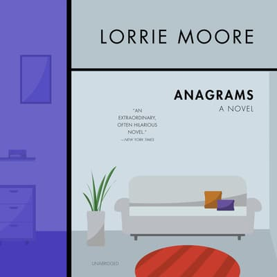 Anagrams by Lorrie Moore audiobook