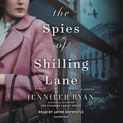 The Spies of Shilling Lane by Jennifer Ryan audiobook