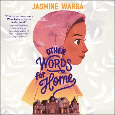 Other Words for Home by Jasmine Warga audiobook