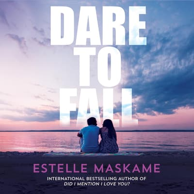 Dare to Fall by Estelle Maskame audiobook