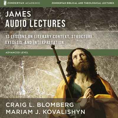 James: Audio Lectures by Craig L. Blomberg audiobook
