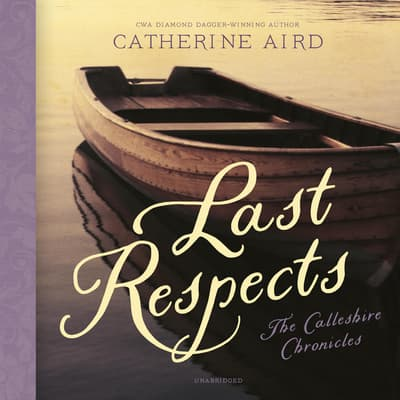 Last Respects by Catherine Aird audiobook