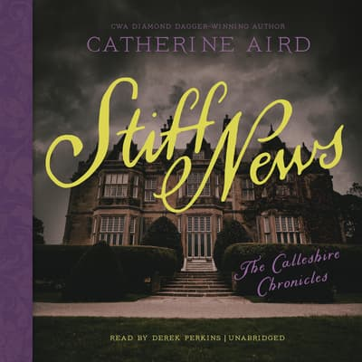 Stiff News by Catherine Aird audiobook