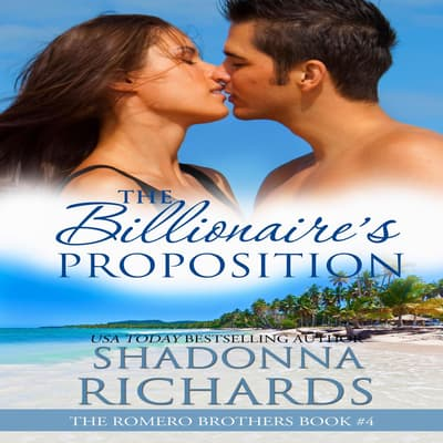 The Billionaire's Proposition by Shadonna Richards audiobook